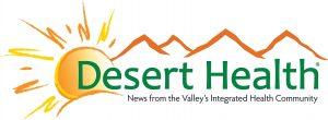 Desert Health News